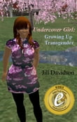 Undercover Girl: Growing up transgender