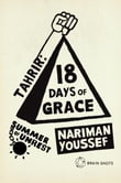 Summer of Unrest: Tahrir - 18 Days of Grace