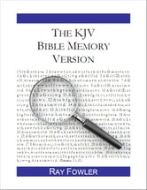The KJV Bible Memory Version: A Tool for Treasuring God's Word in Your Heart