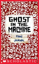 Skeleton Creek #2: Ghost In The Machine