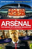 Arsenal: The Making of a Modern Superclub