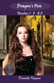 Dragon's Fire: Novellas 1, 2, & 3