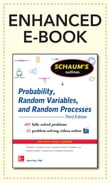 Schaum's Outline of Probability, Random Variables, and Random Processes, 3/E (Enhanced Ebook)
