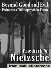 Beyond Good And Evil, Prelude To A Philosophy Of The Future (Mobi Classics)