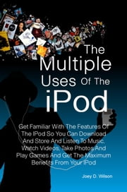 The Multiple Uses of the IPod