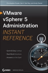 VMware vSphere 5 Administration Instant Reference