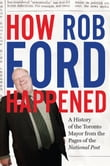 How Rob Ford Happened