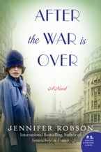 After the War Is Over, A Novel