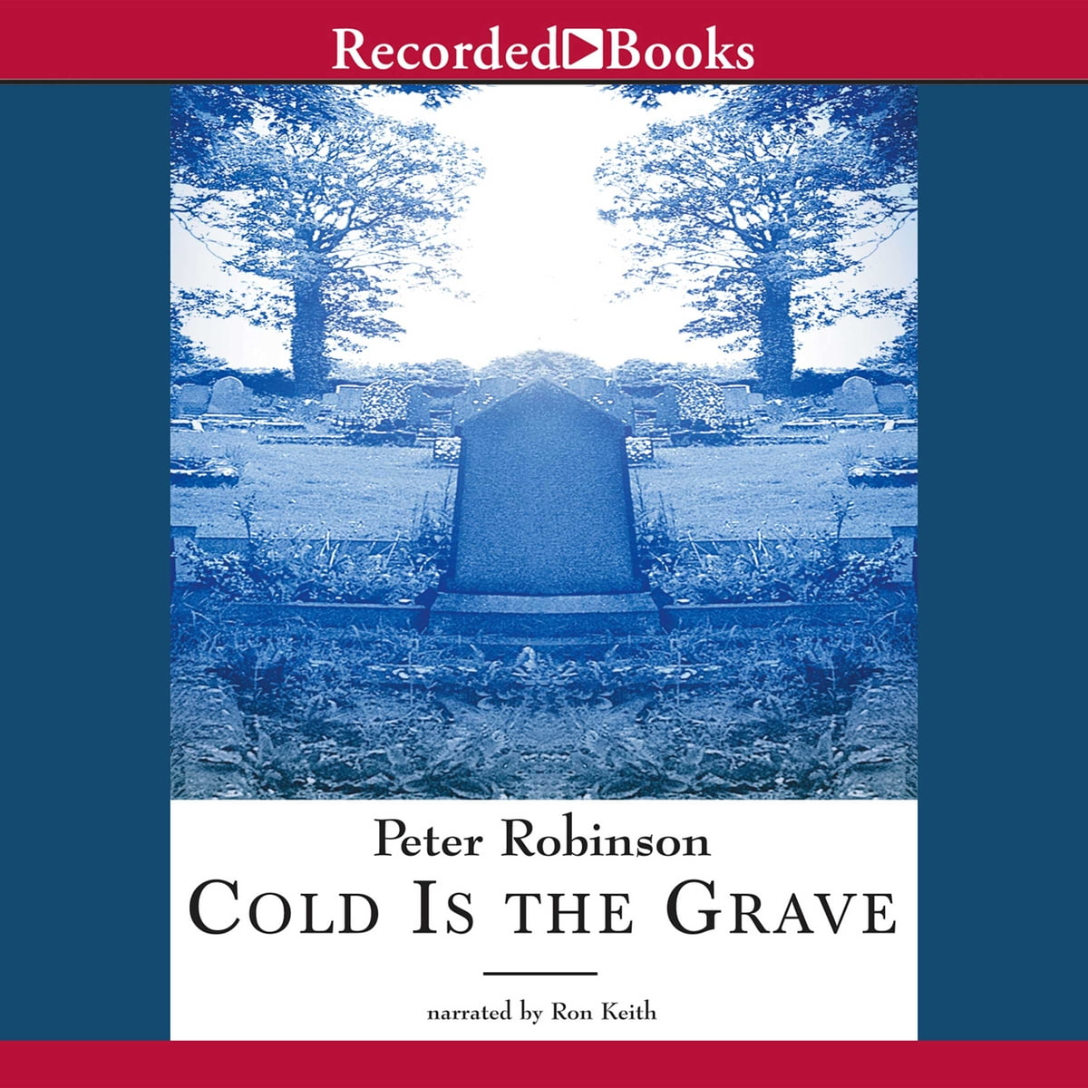 Cold Is the Grave (DCI Banks Mysteries, Book 11) -  Peter Robinson