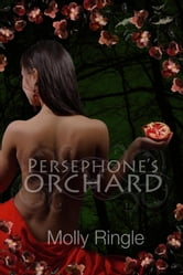 Persephone's Orchard