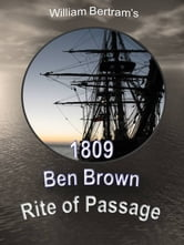 1809 Ben Brown Rite of Passage