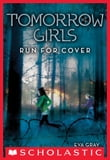 Tomorrow Girls #2: Run For Cover