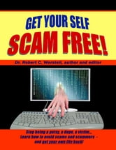 Get Your Self Scam Free!