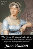 The Jane Austen Collection: Sense and Sensibility, Pride and Prejudice, Mansfield Park, Emma, Northanger Abbey, Persuasion, Lady Susan