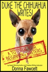 Duke the Chihuahua Writes!