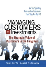 Managing Customers as Investments: The Strategic Value of Customers in the Long Run, Adobe Reader