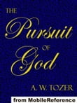The Pursuit Of God (Mobi Classics)