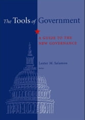 The Tools of Government : A Guide to the New Governance