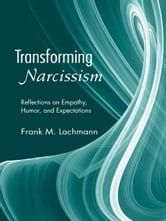 Transforming Narcissism