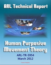 Army Research Laboratory Technical Report: Human Purposive Movement Theory (ARL-TR-5954) Ground Movement Detection and Identification Technologies Used in Military and Law Enforcement Settings