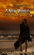 A New World: Conspiracy