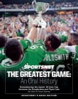 The Greatest Game: An Oral History