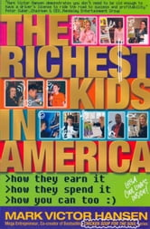 The Richest Kids in America