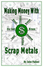 Making Money With Scrap Metals
