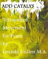 Add Catalyst: Telesymbol Movement for Peace