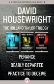 The Holland Taylor Trilogy: Penance, Dearly Departed, and Practice to Deceive