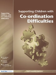 Supporting Children with Motor Co-ordination Difficulties