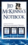 Jed McKenna's Notebook: All Bonus Content from the Enlightenment Trilogy