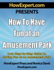 How to Have Fun at an Amusement Park v1.0: Your Step-By-Step Guide to Having Fun at an Amusement Park