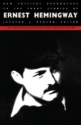 the short stories of ernest hemingway critical essays