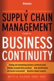 A Supply Chain Management Guide to Business Continuity, Glossary