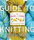 The Chicks with Sticks Guide to Knitting