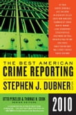 Selections from The Best American Crime Reporting 2010