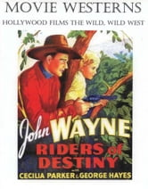 MOVIE WESTERNS Hollywood Films the Wild, Wild West
