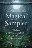 Cunningham's Magical Sampler: Collected Writings and Spells from the Renowned Wiccan Author