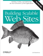 Building Scalable Web Sites