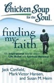 Chicken Soup for the Soul: Finding My Faith