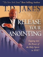 Release Your Anointing