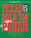 Texas Hold 'Em Poker: Rules and Tips