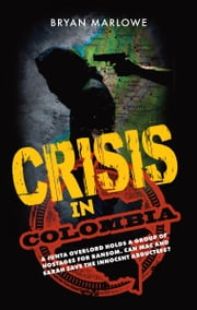 download Crisis in Colombia book