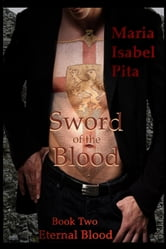 Sword of the Blood - Book Two (Eternal Blood)