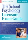 The School Psychology Licensure Exam Guide, Second Edition