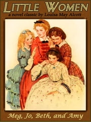 LITTLE WOMEN (Illustrated and Free Audiobook Link)