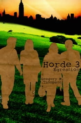 Horde 3: Egression