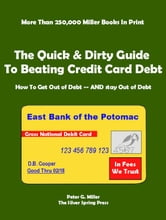 The Quick & Dirty Guide To Beating Credit Card Debt