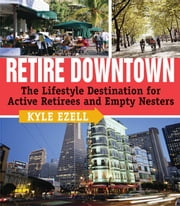 Retire Downtown